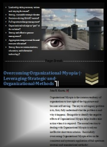 Overcoming Organizational Myopia, stovepipes, sandboxes, short sightedness
